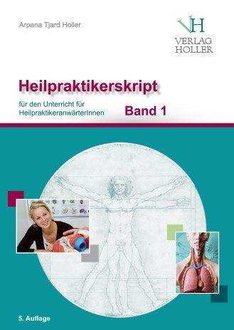 Heilpraktikerskript Holler Band 1