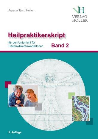 Heilpraktikerskript Holler Band 2