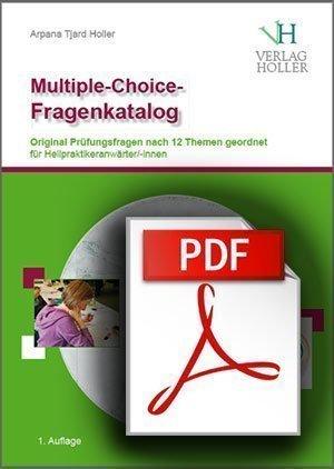 Multiple-Choice-Fragenkatalog als gebundene Version und PDF-Datei von Arpana Tjard Holler
